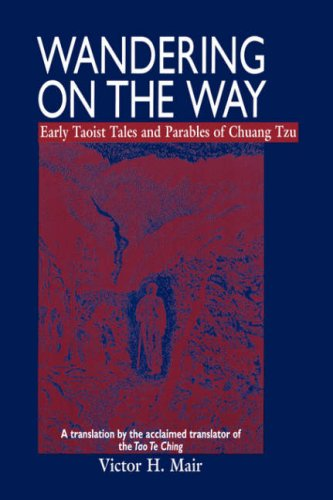 Wandering on the Way: Early Taoist Tales and Parables of...