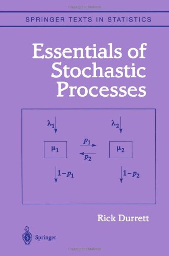 Essentials of Stochastic Processes (Springer Texts in...