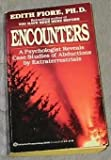 img - for Encounters: A Psychologist Reveals Case Studies of Abductions by Extraterrestrials book / textbook / text book