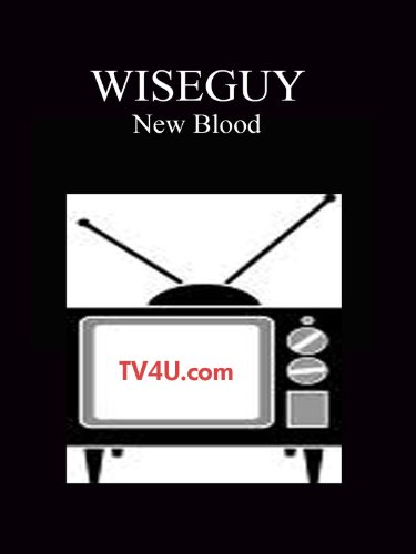 Wiseguy - New Blood