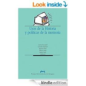 Usos de la Historia y pol�ticas de la memoria (Spanish Edition)