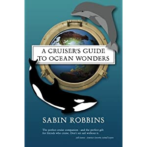 A Cruiser's Guide to Ocean Wonders
