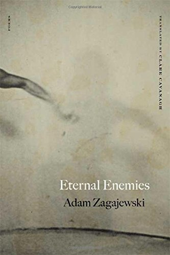 Eternal Enemies: Poems by Adam Zagajewski (2008-03-18)