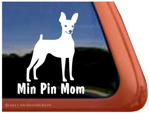 MIN PIN MOM Miniature Pinscher Dog Vinyl Window Decal Dog Sticker