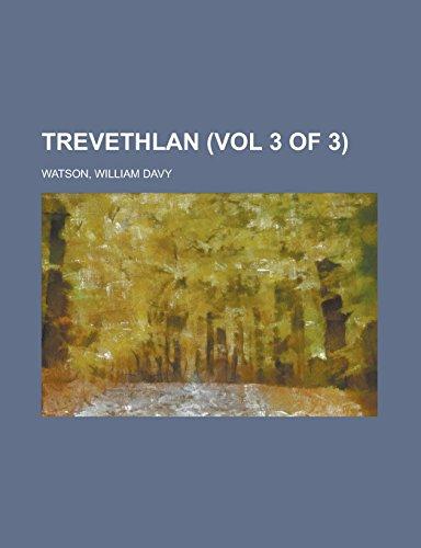 Trevethlan (Vol 3 of 3)