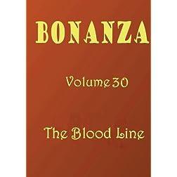 Bonanza [Volume 30]