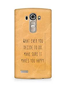 AMEZ whatever you decide to do it happy Back Cover For LG G4
