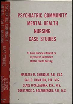 psychiatric nursing case studies online Mental health (2) miscellaneous (3) this pediatric simulation and unfolding case study takes place in the nursing learning resources with free scenarios.