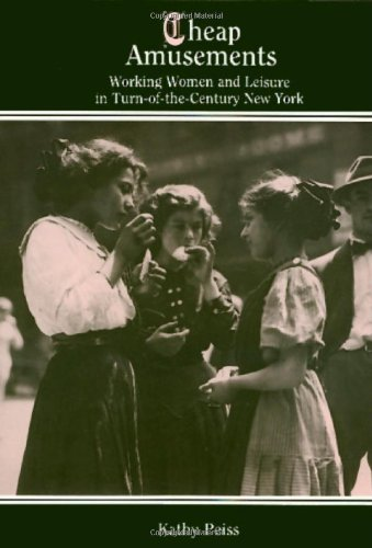 Cheap Amusements: Working Women and Leisure in Turn-of-the-Century...