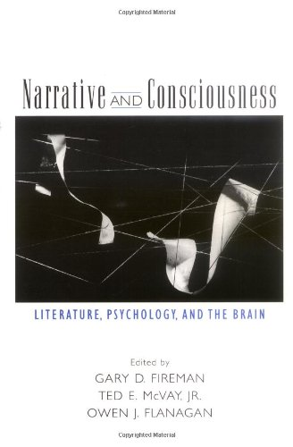 Narrative and Consciousness: Literature, Psychology and...