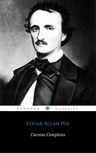 Cuentos Completos De Edgar Allan Poe (Con Notas) (ShandonPress)