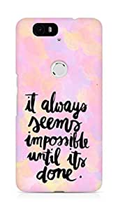 AMEZ it always seems impossible untill its done Back Cover For Huawei Nexus 6P