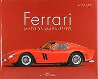 Ferrari: Mythos Maranello by Delius Klas...