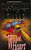 The Wicked Heart (0340616423) by Pike, Christopher