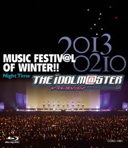 THE IDOLM@STER MUSIC FESTIV@L OF WINTER!! Night Time (Blu-ray)