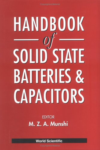 Handbook Of Solid State Batteries & Capacitors