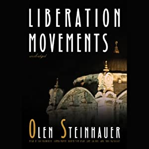 Liberation Movements | [Olen Steinhauer]