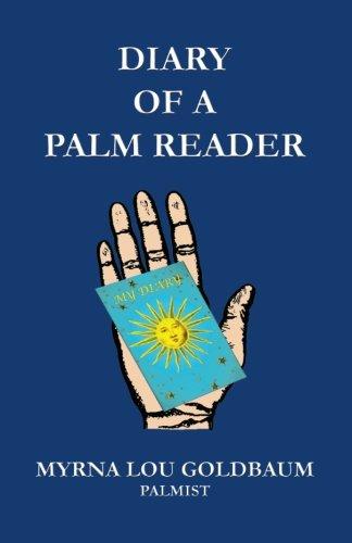Book: Diary of a Palm Reader by Myrna Lou Goldbaum