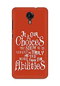AMEZ our choices show what we are Back Cover For Micromax Canvas Xpress 2 E313