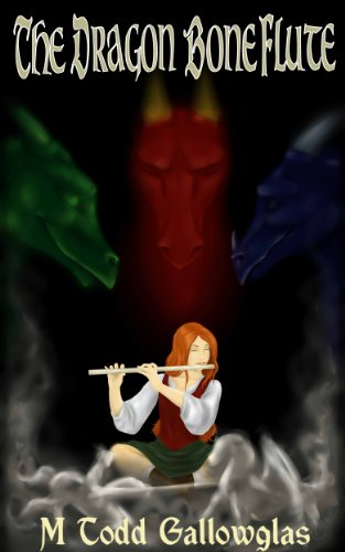 The Dragon Bone Flute (A Novella of Music and Magic)