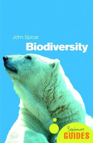Biodiversity: A Beginner's Guide (Beginner's Guides) PDF
