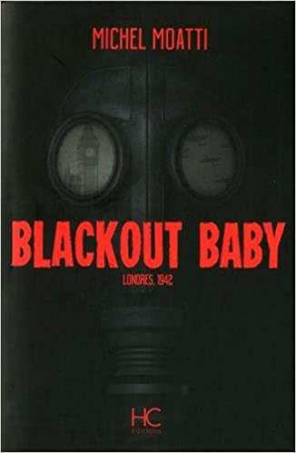 Blackout Baby de Michel Moatti