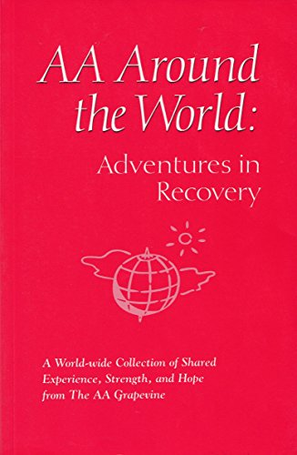 AA Around the World (Adventures in Recovery), AA Grapevine