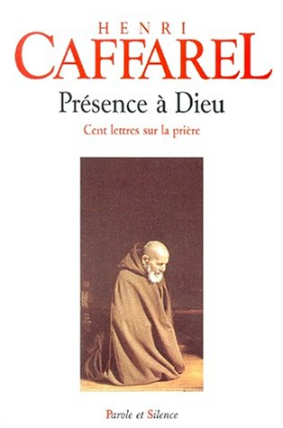 presence-a-dieu-cent-lettres-sur-la-priere