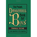 The Pocket Dangerous Book for Boys: Things to Do ~ Conn Iggulden