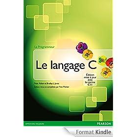 Le langage C: �dition mise � jour avec la norme C11