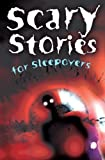 img - for Scary Stories for Sleepovers book / textbook / text book