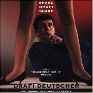 DRAFI DEUTSCHER - Shake Drafi Shake - Zortam Music