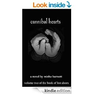 Misha Burnett's Cannibal Hearts, won him the spotlight on Kev's Author Interviews for June 2014!