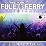 echange, troc Ferry Corsten, Eon - Full On Ferry 'Ibiza'
