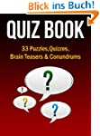 Quiz Book: 33 Puzzles, Quizzes, Brain...