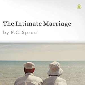 The Intimate Marriage | [R. C. Sproul]