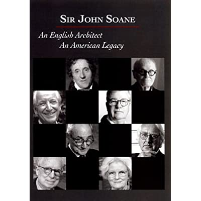 Sir John Soane, An English Architect, An American Legacy' DVD