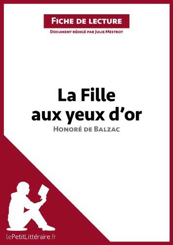 lePetitLittéraire.fr Julie Mestrot - La Fille aux yeux d'or d'Honoré de Balzac (Fiche de lecture)