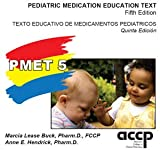 img - for Pediatric Medication Education Text, Fifth Edition book / textbook / text book