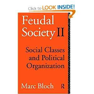 Amazon.com: Feudal Society: Vol 2: Social Classes and Political ...
