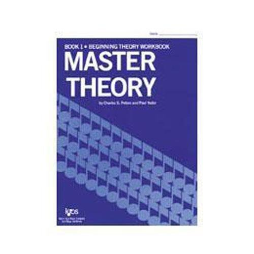 Master Theory Book 1: Beginning Theory. By Charles Peters and Paul Yoder