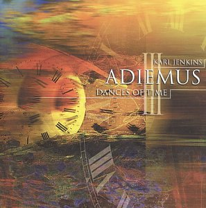 Adiemus - Adiemus III: Dances of Time - Zortam Music