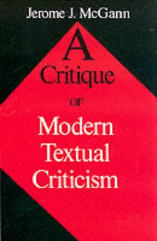 A Critique of Modern Textual Criticism, Foreword by David...