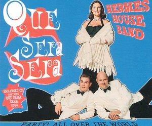Hermes House Band - Que Sera Sera - Zortam Music