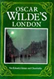 Oscar Wilde's London (1854792547) by Wolf Von Eckardt