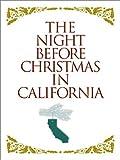 Night Before Christmas in California