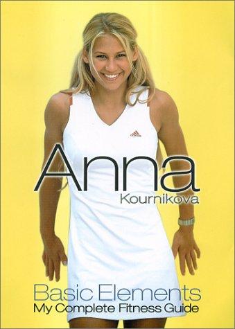 Anna Kournikova's: Notes from My Travels