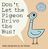 Don't Let the Pigeon Drive the Bus! (Caldecott Honor Book)