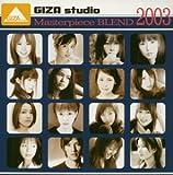 GIZA studio Masterpiece BLEND 2003
