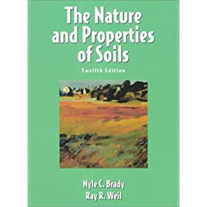 Elements of the Nature and Properties of Soils (3rd Edition) Nyle C. Brady and Ray R. Weil